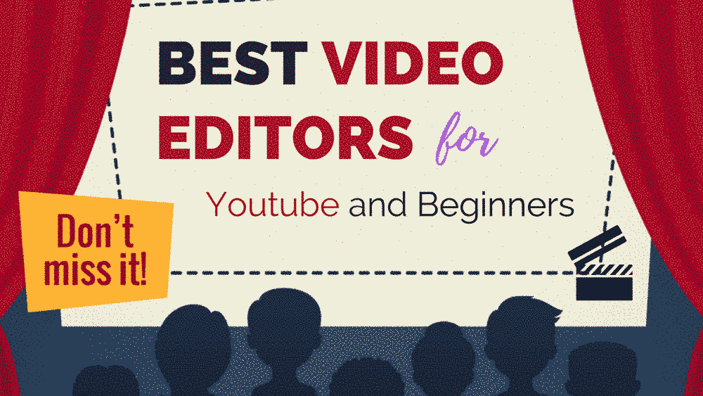 Best Video Editors for Youtube and Beginners Reviews